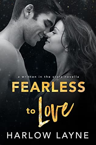Fearless to Love (Written in the Stars, #7)