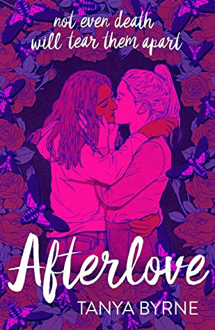 Afterlove by Tanya Byrne