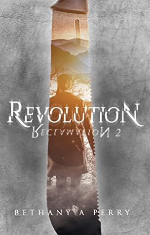 Reclamation 2: Revolution (The Reclamation Series, #2)