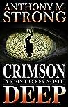 Crimson Deep (John Decker, #3)