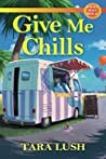 Give Me Chills: A Devil's Beach Novella