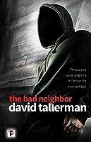 The Bad Neighbor