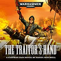 The Traitor's Hand (Ciaphas Cain #3)