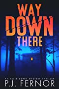 Way Down There (Allie Down Mystery, #1)