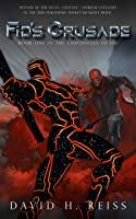 Fid's Crusade (The Chronicles of Fid, #1)