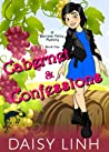 Cabernet and Confessions