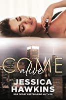 Come Alive (Cityscape Affair, #2)