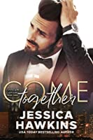 Come Together (Cityscape Affair, #3)