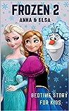Frozen Bedtime Story for Kids : Disney Anna & Elsa