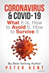Coronavirus & COVID-19: What It Is, How to Avoid It, How to Survive It