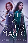 Book cover for Sweet & Bitter Magic