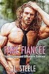 The Billionaire's Fake Fiancée (Big Bad Billionaires, #0.5)