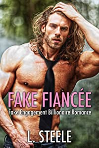 Fake Fiancée (Big Bad Billionaires, #0)