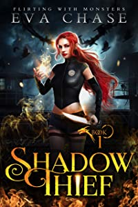 Shadow Thief (Flirting with Monsters #1)