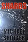 Shards by Michael Shotter