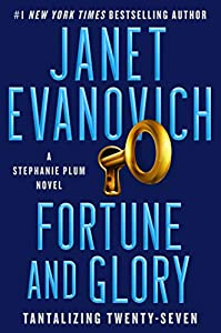 Fortune and Glory (Stephanie Plum, #27)
