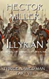 Illyrian (The Thrice Named Man, #7)