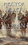 Illyrian (The Thrice Named Man #7)