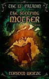 The Sleeping Mother (The 13th Paladin #4)