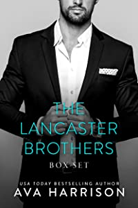 The Lancaster Brothers: A Complete Billionaire Romance Series (3-Book Box Set)
