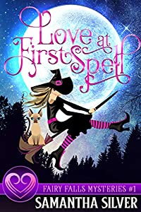 Love at First Spell (Fairy Falls #1)