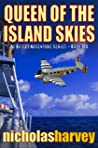 Queen of the Island Skies (A.J. Bailey Adventure #6)