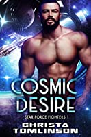 Cosmic Desire (Star Force Fighters #1)