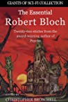 The Essential Robert Bloch (Giants of Sci-Fi Collection Book 8)
