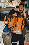 Landon & Shay, Tome 2 by Brittainy C. Cherry