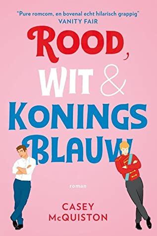 Rood, wit en koningsblauw by Casey McQuiston