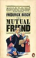 The Mutual Friend