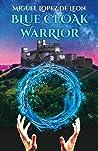 Blue Cloak Warrior