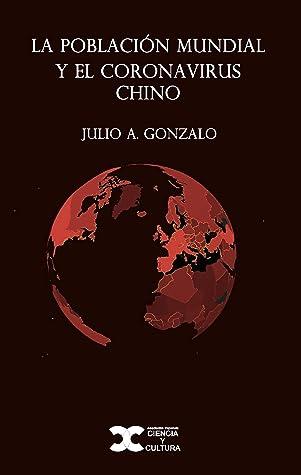 La población mundial y el coronavirus chino