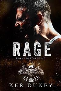 Rage (Royal Bastards MC: Little Rock, AR, #2)