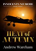 Heat of Autumn (Innocents No More Book 3)