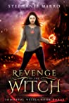 Revenge of the Witch (Immortal Relics #3)