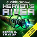Heaven's River (Bobiverse, #4)