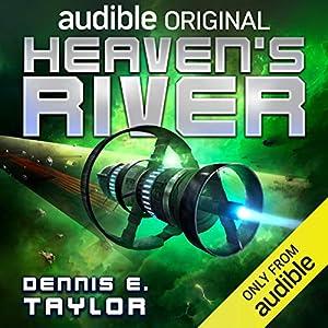 Heaven's River (Bobiverse #4)