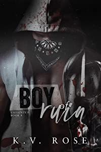 Boy of Ruin (Unsainted, #4)