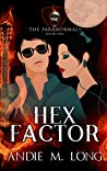 Hex Factor (The Paranormals, #1) pdf book review