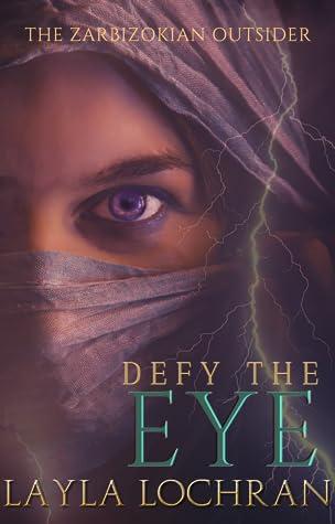 Defy The EYE: The Zarbizokian Outsider (Ambrota Defenders, #0.5)
