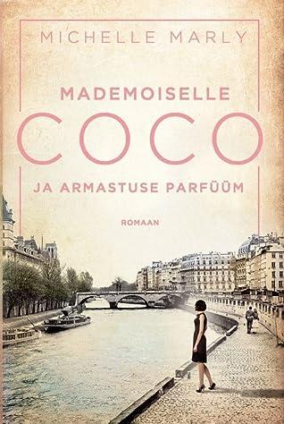 Mademoiselle Coco ja armastuse parfüüm