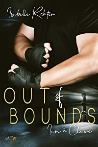 Out of Bounds: Ian und Claire (Out-of-Bounds-Reihe 1)