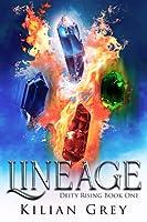 Lineage (Deity Rising, #1)
