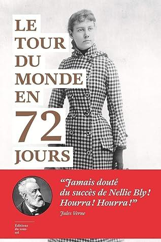 Le Tour du monde en 72 jours (Feuilleton non fiction)