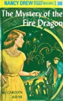 The Mystery of the Fire Dragon (Nancy Drew, #38)