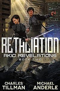 Retaliation (Akio Revelations Book 2)