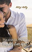 Hammer, Nails, and Happily Ever After? (Texas Grit Book 1)