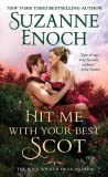 Hit Me With Your Best Scot by Suzanne Enoch