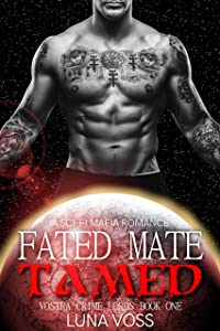 Fated Mate Tamed (Vostra Crime Lords #1)